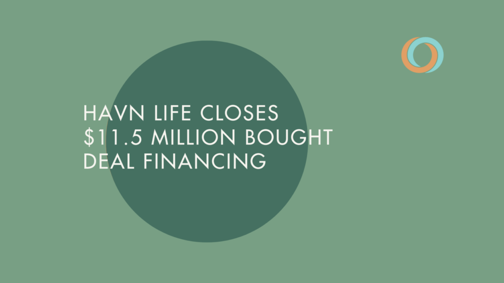 Havn Life Sciences announces closing of C$11.5 million Bought Deal Financing