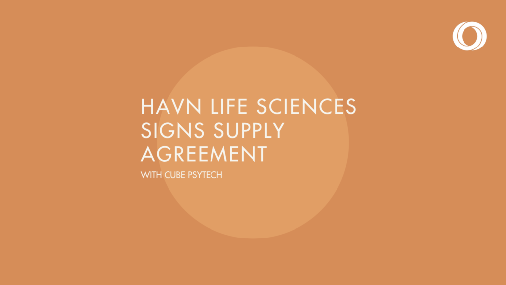 HAVN Life Signs Exclusive Supply Agreement With Cube Psytech